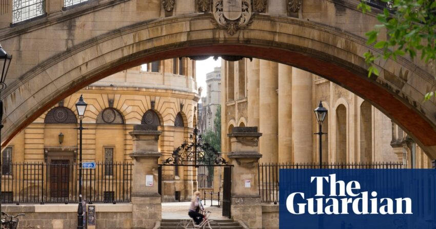'This is never if fact be told an outdated school ivory tower': how Oxford university leapfrogged its competitors